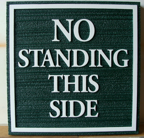 "KA20716 - Custom ""No Standing"" Wood Sign"