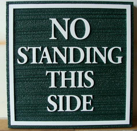 """KA20716 - Custom """"No Standing"""" Wood Sign"""