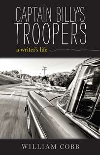 Captain Billy's Troopers: A Writer's Life
