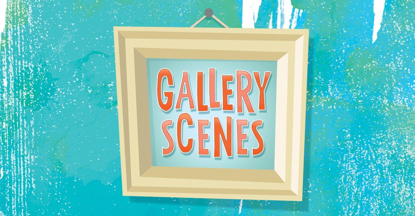 Gallery Scenes