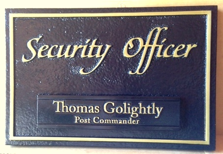 "F15073 - Wooden (or HDU)  Sign for ""Security Officer"" and Name of Security Officer."