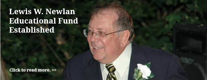 Lewis W. Newlan Educational Fund Established