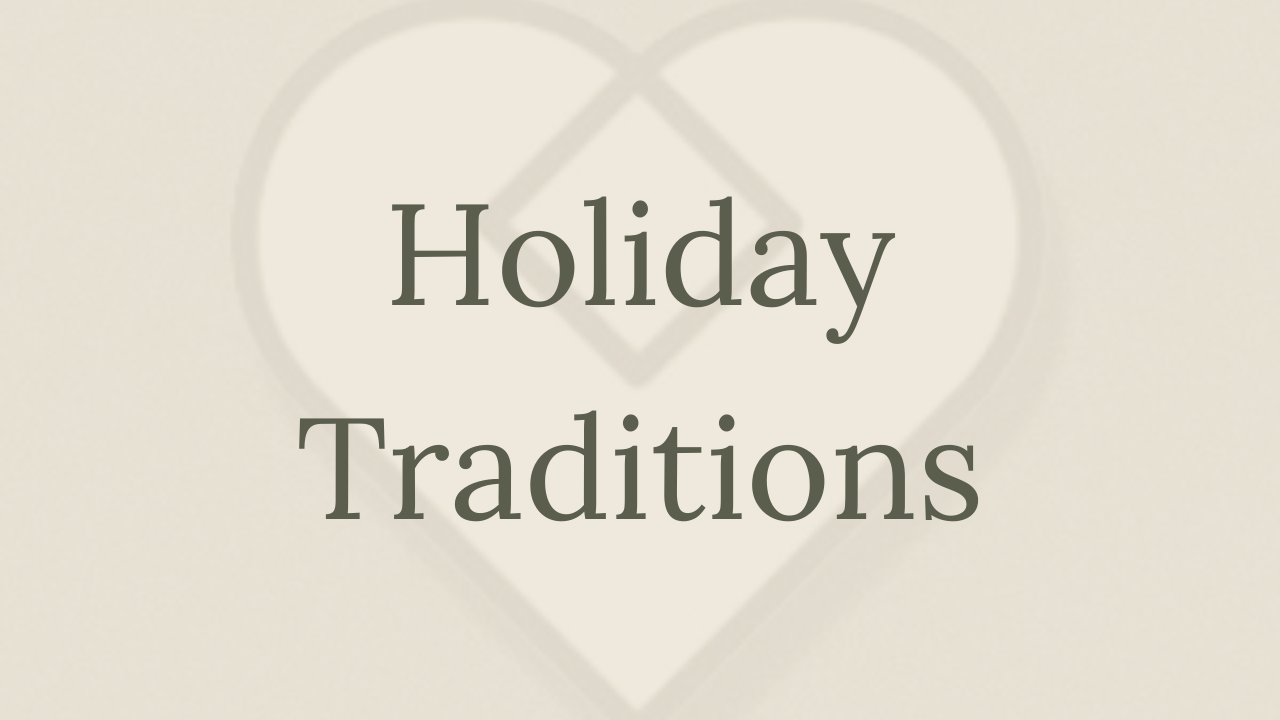 Mental Health Minute: Holiday Traditions