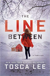 The Line Between: A Thriller