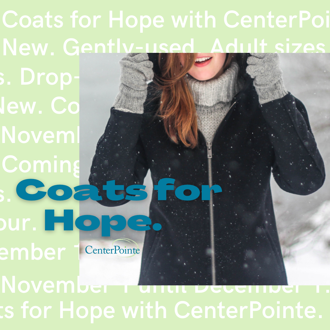 CenterPointe's Annual Coats for Hope Drive!