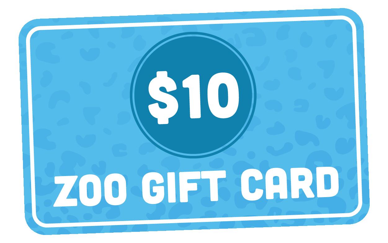 $10 Zoo Gift Card
