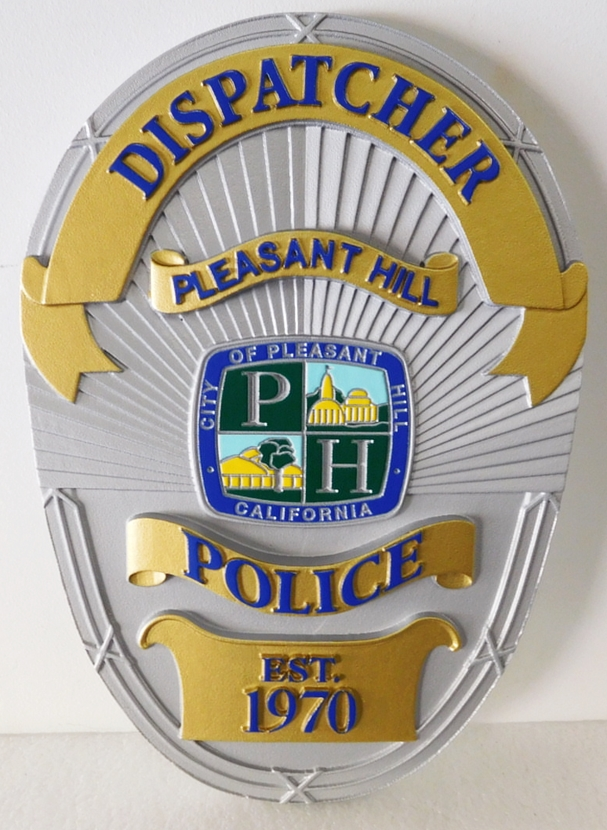 PP-1470 - Carved Plaque of Dispatcher  Badge of  the City of  Pleasant Hill, California, Artist Painted