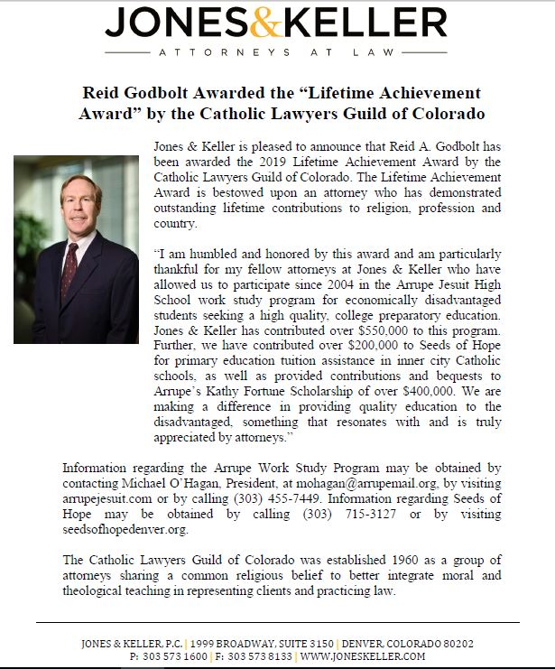 """Long time friend and partner, Reid Godbolt, awarded the 'Lifetime Achievement Award' by the Catholic Lawyers Guild of Colorado"""