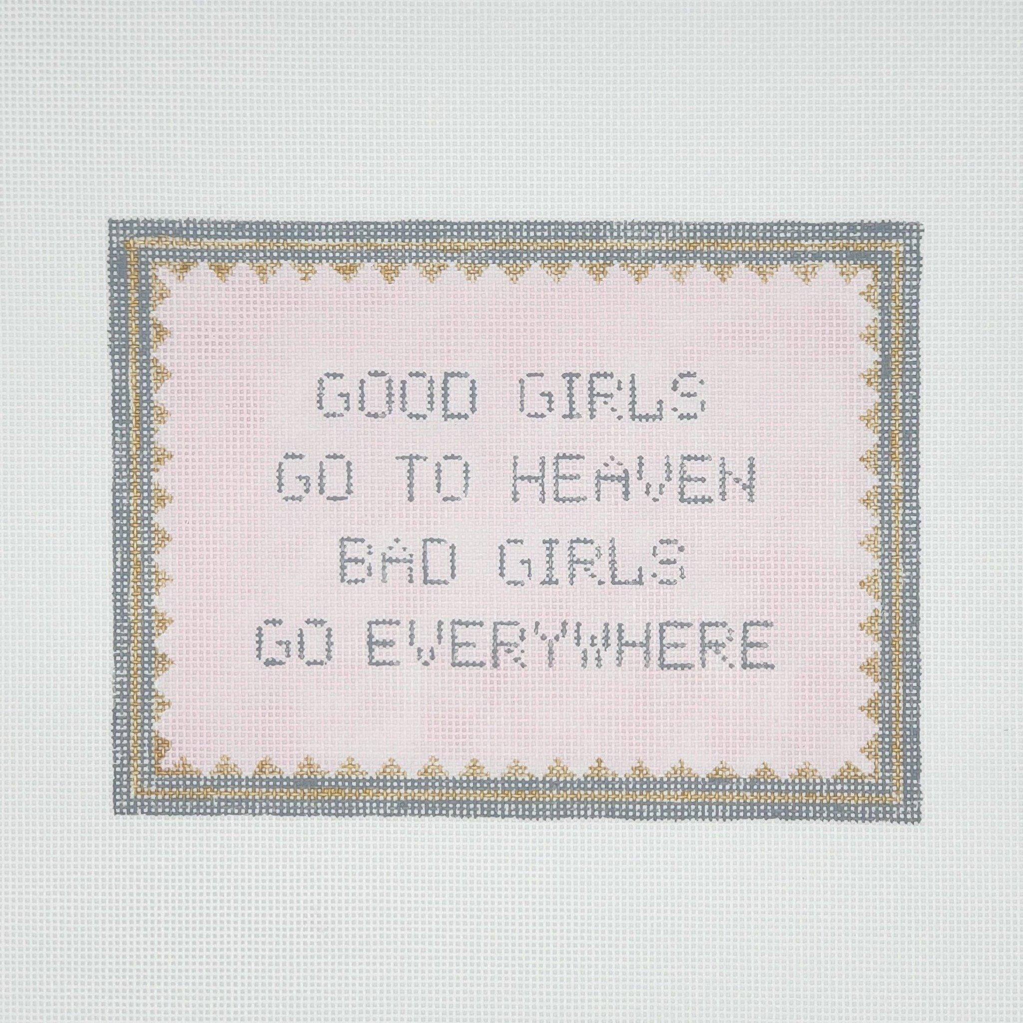 Good Girls Go to Heaven, Bad Girls Go Everywhere