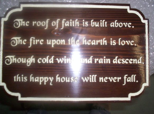 "N23052 - Carved Wood PlaqueContaining Home Blessing:  ""Roof of Faith"" ""Hearth of Love"" Poem"