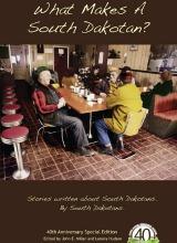 What Makes a South Dakotan