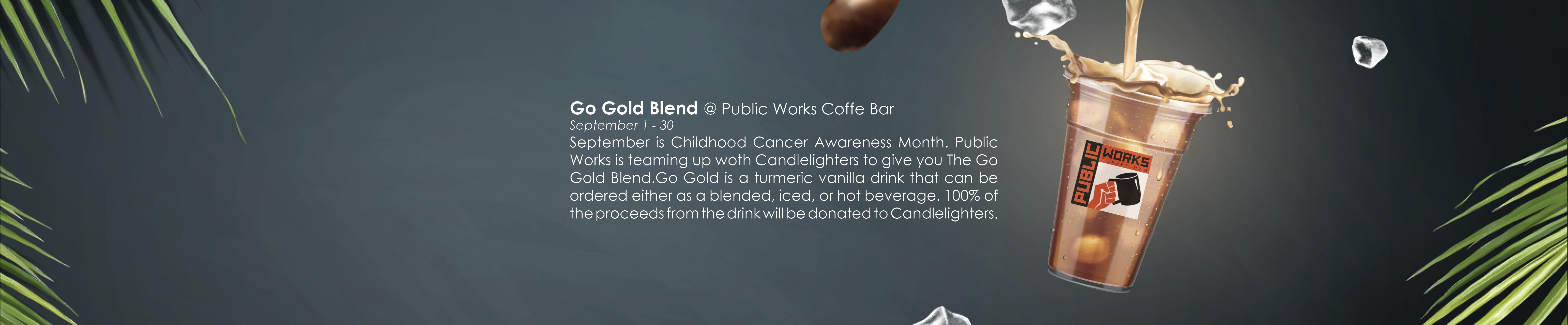 Taste Public Works' Go Gold Blend!