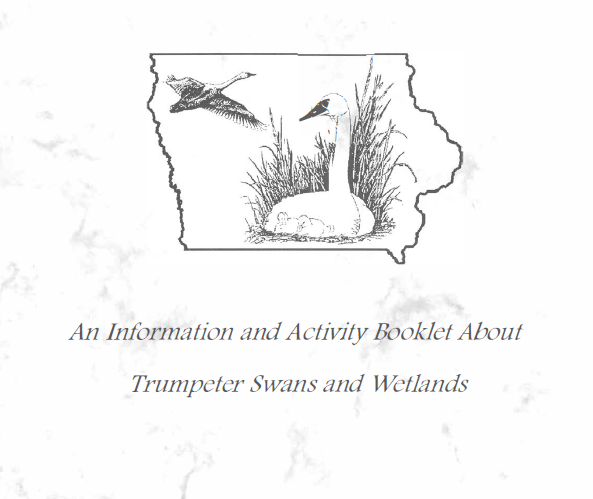 Teacher Information and Activity Booklet about Trumpeter Swans and Wetlands