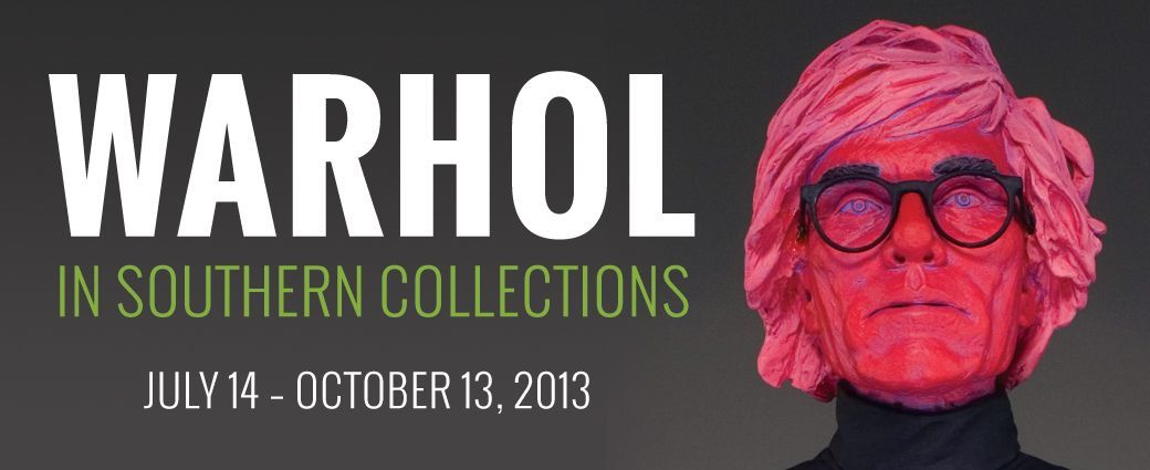 Warhol in Southern Collections
