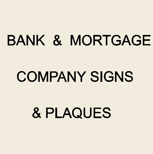 C12200 - Bank & Mortgage Signs & Plaques