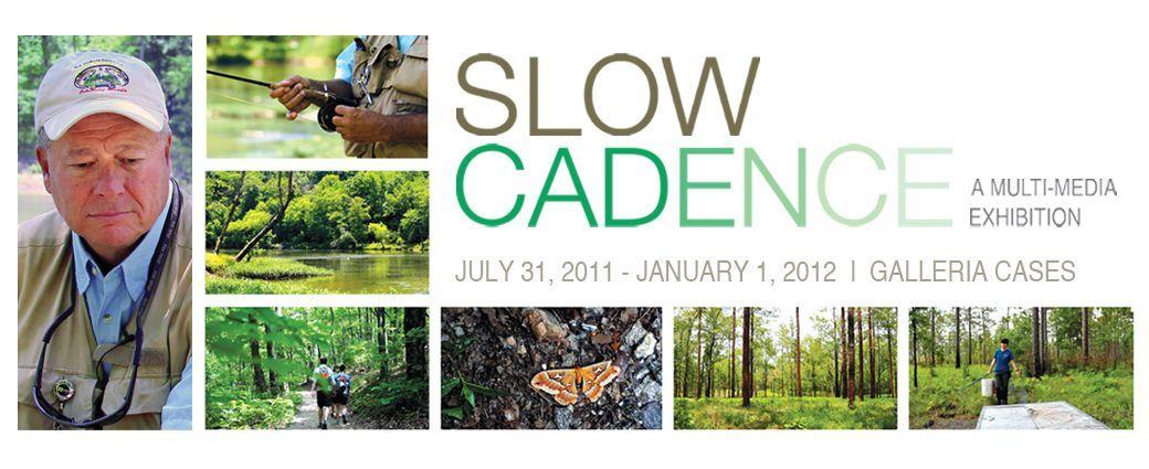 Slow Cadence