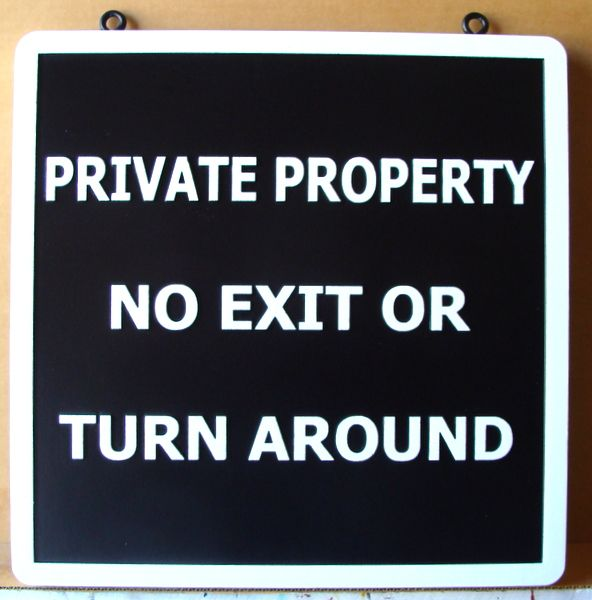 "H17128 - Carved HDU Hanging  ""Private Property / No Exit or Turn Around""  Road Sign"