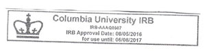 Columbia University IRB, IRB-AAAQ8607, IRB Approval Date: 08/05/2016, for use until: 06/08/2017