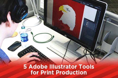 5 Adobe Illustrator Tools for Print Production