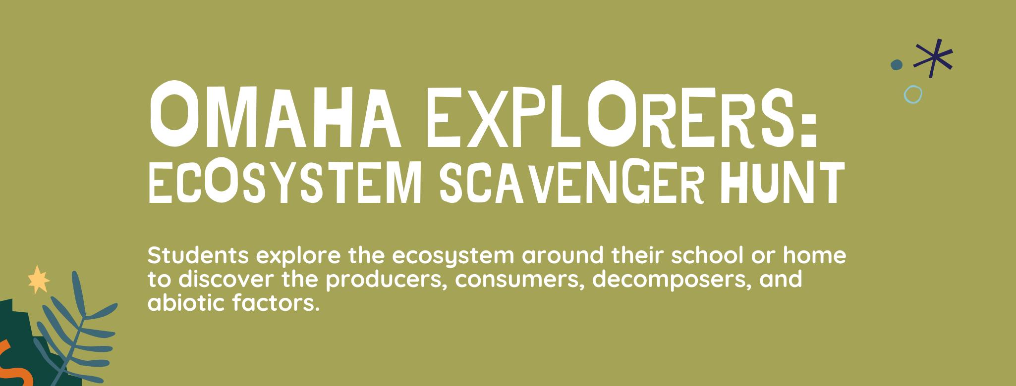 Omaha Explorers: Ecosystem Scavenger Hunt