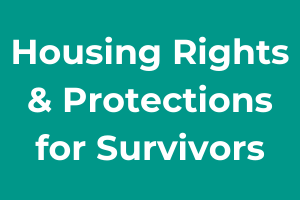 Housing Rights and Protections