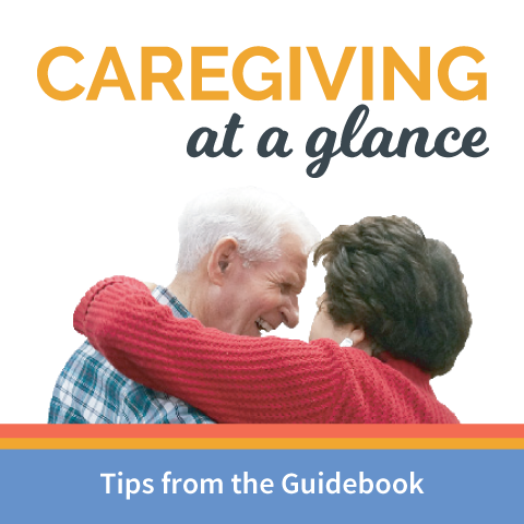 A Few Tips from the Guide: Caregiving