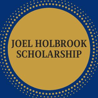 *Joel Holbrook Memorial Scholarship