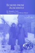 Echoes from Auschwitz (International Version)