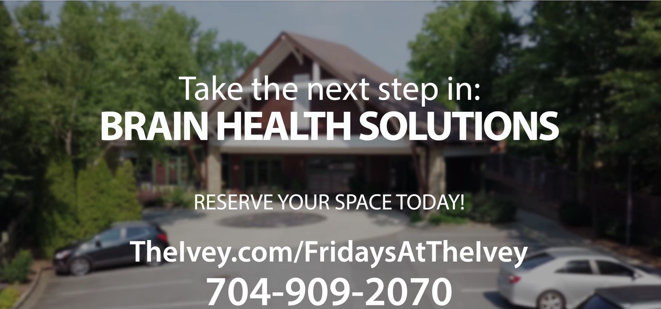 Brain Health Solutions/Fridays-At-The Ivey is just 10 days away!