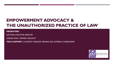 Empowerment Advocacy and the Unauthorized Practice of Law