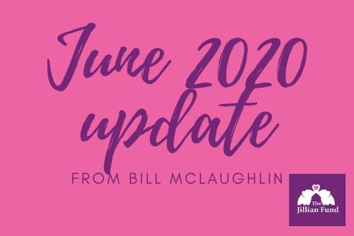June 2020 Update from Bill McLaughlin