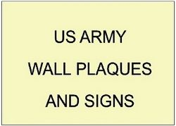 V31700 - US Army Wall Plaques and Signs