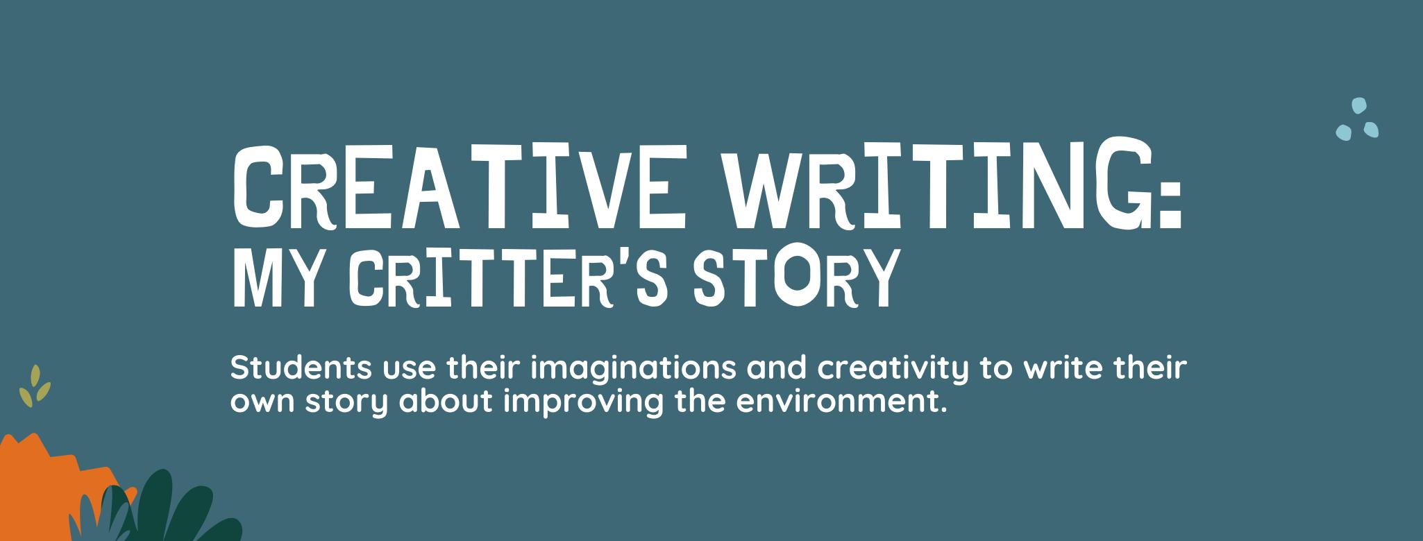 Creative Writing: My Critter's Story