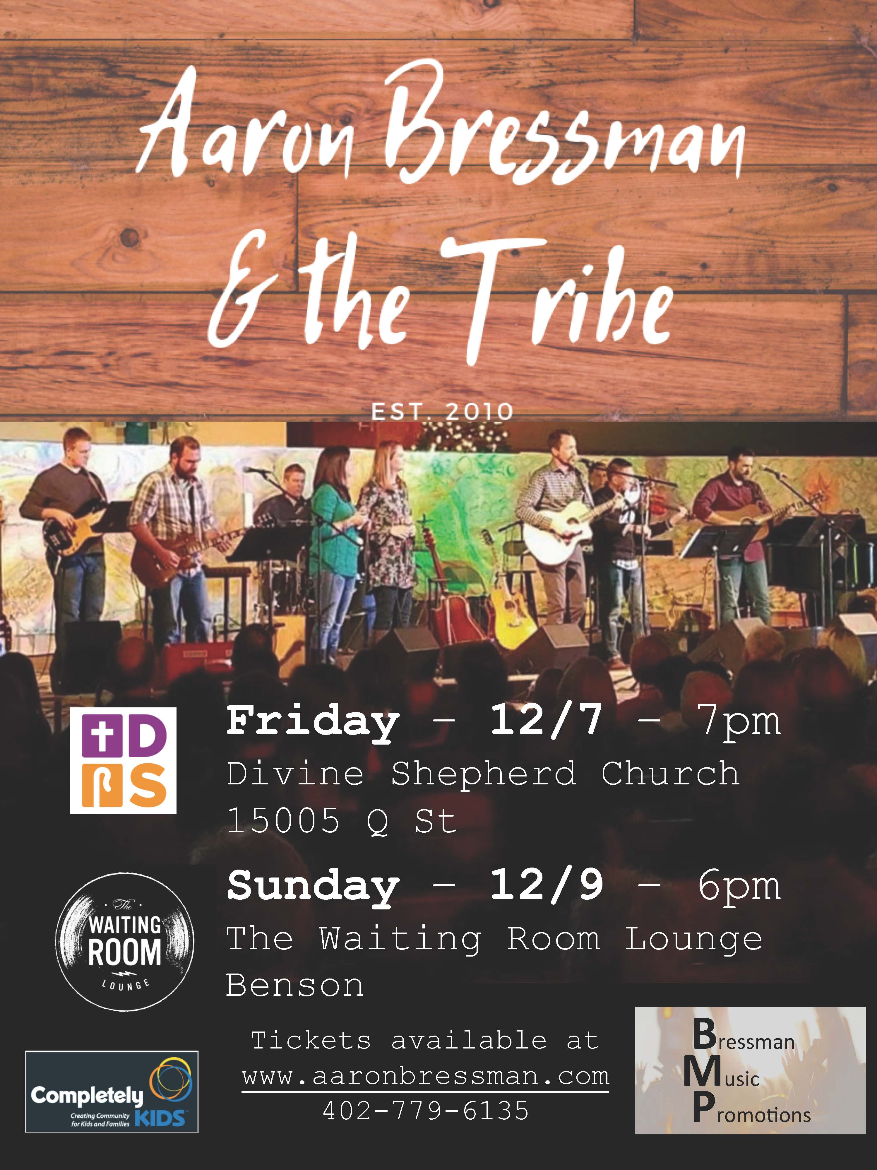 Tickets on Sale: Concerts featuring Aaron Bressman & the Tribe to Benefit CK