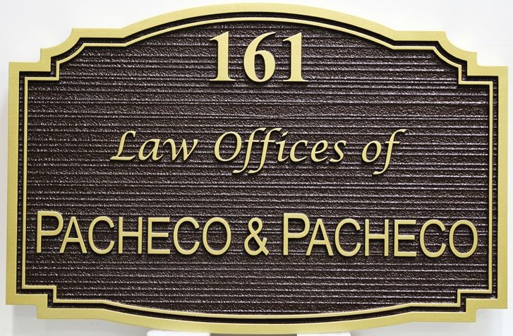 A10510 - Carved and Sandblasted Wood Grain  HDU Entrance Sign for the Law Offices of Pacheco & Pacheco