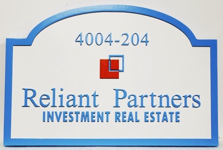 """C12330 - Caved 2.5-D HDU Sign for """"Reliant Partners Investment Real Estate"""""""