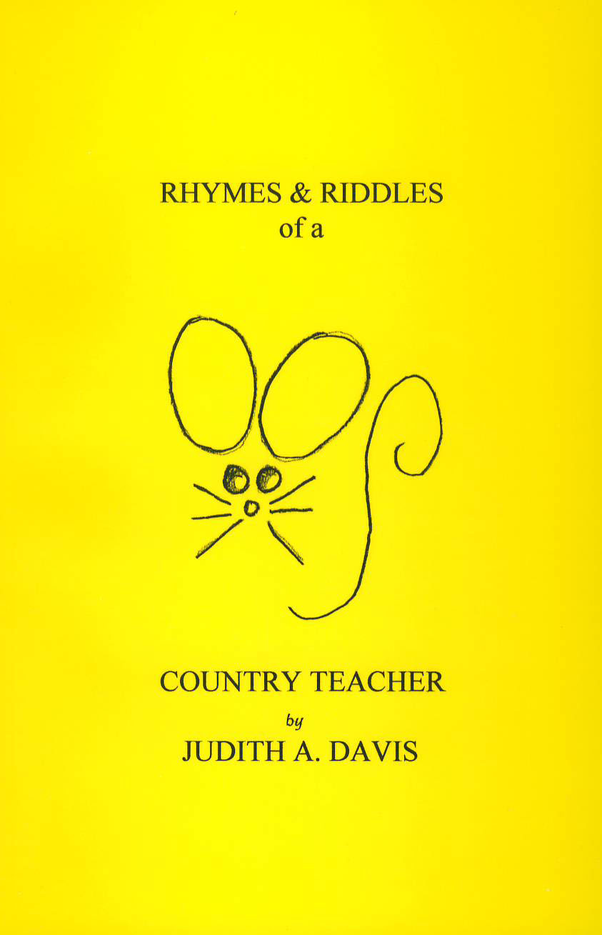 Rhymes and Riddles of a Country Teacher
