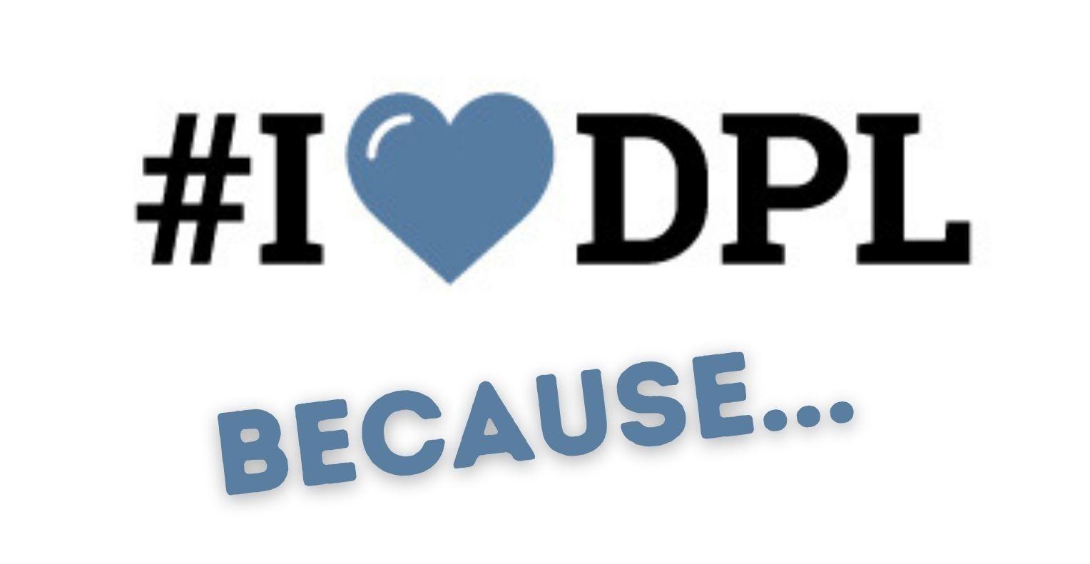 I heart DPL because...