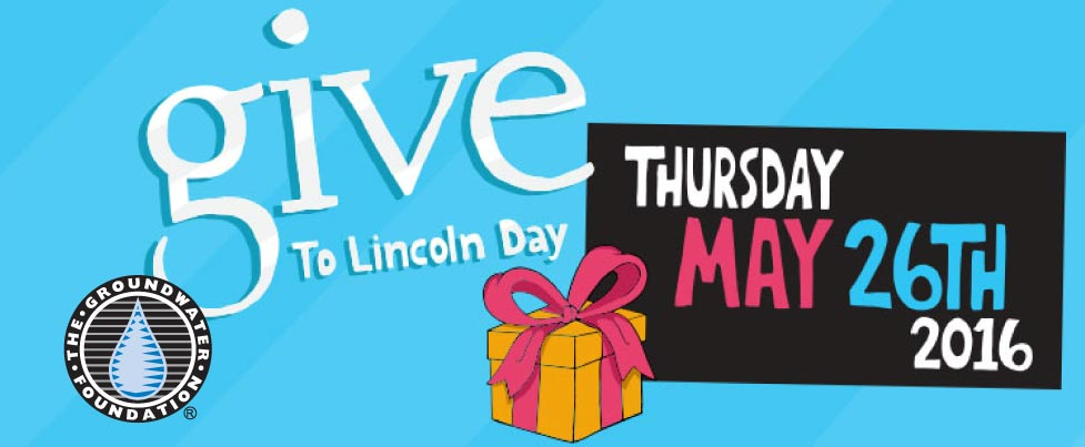 Give to Lincoln Day 2016 Groundwater Foundation