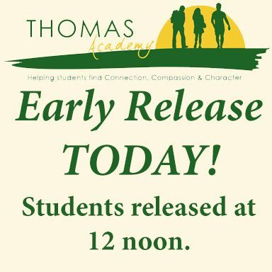 Early release today. Students released at 12 noon.