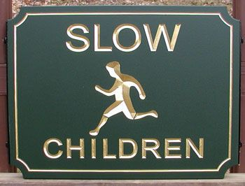 """KA20671 - Carved HDU Sign Telling Driver To Go """"Slow"""" for """"Children,"""" with Carved Image of Boy Running"""