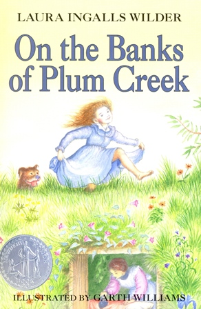 Laura Ingalls Wilder - On the Banks of Plum Creek [Paperback]