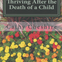 Thriving After the Death of a Child