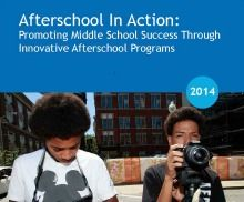 Afterschool In Action: Promoting Middle School Success Through Innovative Afterschool Programs