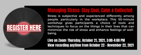 October 21st: Managing Stress: Stay Cool, Calm, & Collected