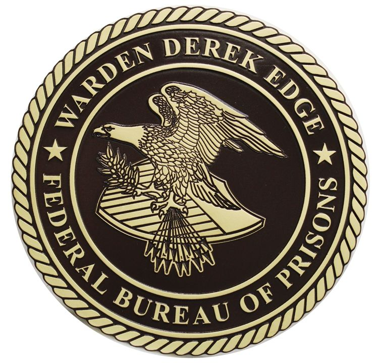 AP-2555 - Carved Engraved HDU Wall Plaque of the Seal of the US Federal Bureau of Prisons. Dept. of Justice