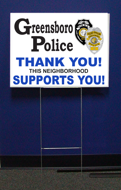 Greensboro Police Support Signs w/stepstake