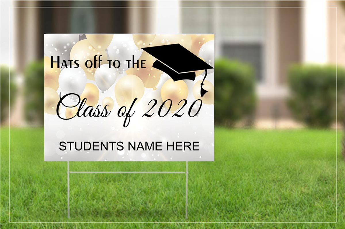 Yard sign - Congratulations to the class of 2020 -Personalized