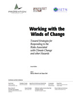 Working with the Winds of Change: Toward Strategies for Responding to the Risks Associated with Climate Change and other Hazards