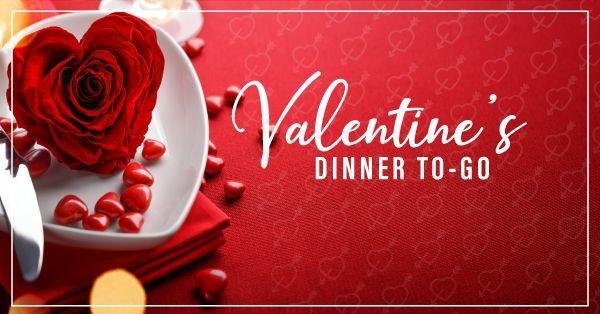 Valentine's Dinner To Go
